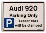 Audi 920 Car Owners Gift| New Parking only Sign | Metal face Brushed Aluminium Audi 920 Model